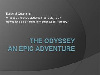 The Odyssey An Epic Adventure