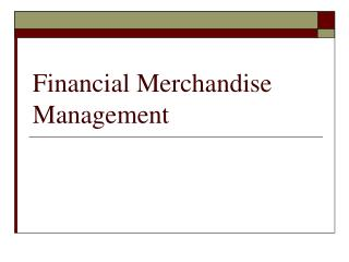 Financial Merchandise Management
