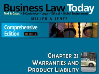 Chapter 21 Warranties and  Product Liability