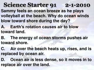 Science Starter 91 2-1-2010