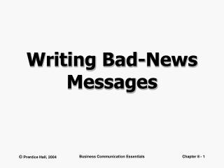 Writing Bad-News Messages