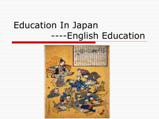 Education In Japan             ----English Education