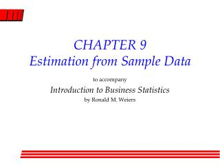 CHAPTER 9 Estimation from Sample Data