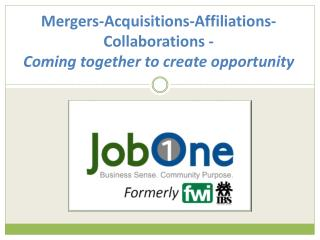 Mergers-Acquisitions-Affiliations-Collaborations - Coming together to create opportunity