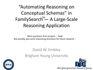Automating Reasoning on Conceptual Schemas  in FamilySearch   A Large-Scale Reasoning Application
