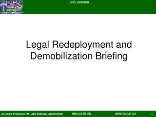 Legal Redeployment and Demobilization Briefing