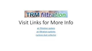 TRM Filtration: The Leading Air Filtration System Provider