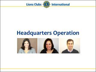 Headquarters Operation