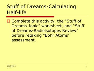Stuff of Dreams-Calculating Half-life
