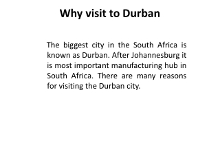 Why visit to Durban
