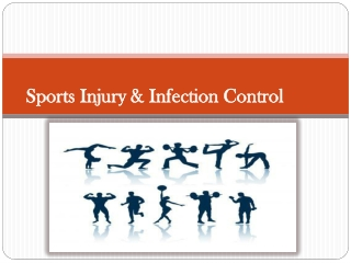 Sports: Injuries & Infection Control
