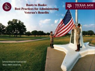 Boots to Books: Best Practices for Administering Veteran's Benefits