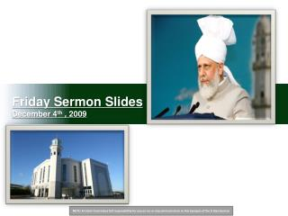 Friday Sermon Slides December 4 th  , 2009