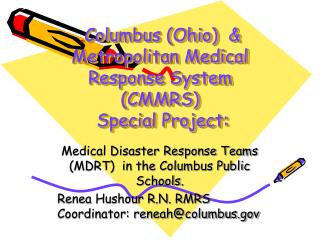 .Columbus Ohio   Metropolitan Medical Response System CMMRS  Special Project: