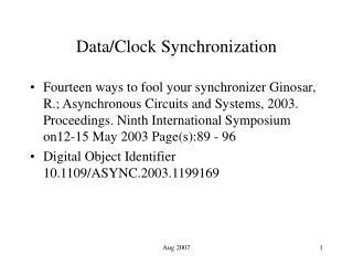 Data/Clock Synchronization