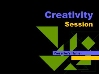 Creativity Session