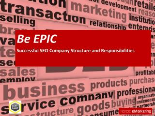 Be EPIC Successful SEO Company Structure and Responsibilities