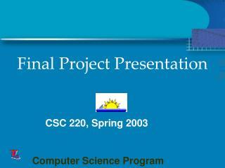 CSC 220, Spring 2003