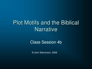 Plot Motifs and the Biblical Narrative