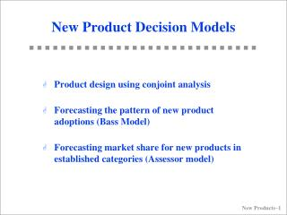 New Product Decision Models