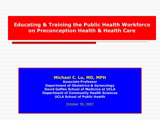 Educating & Training the Public Health Workforce  on Preconception Health & Health Care