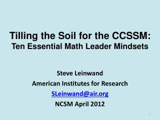 Tilling the Soil for the CCSSM: Ten Essential Math Leader Mindsets