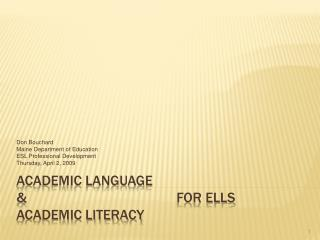 ACADEMIC LANGUAGE  & 					for ELLS ACADEMIC LITERACY