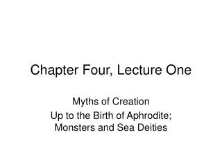 Chapter Four, Lecture One