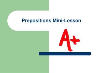 Prepositions Mini-Lesson