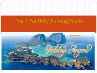 Top 7 Fat Belly Burning Foods