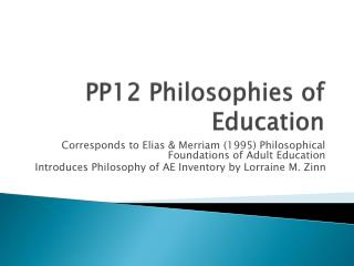 PP12  Philosophies of Education
