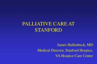 PALLIATIVE CARE AT STANFORD