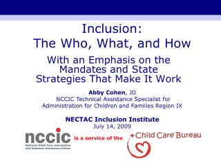 Inclusion:  The Who, What, and How
