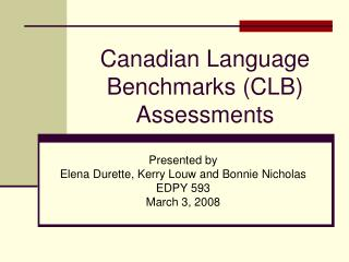 Canadian Language Benchmarks (CLB) Assessments