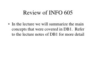 Review of INFO 605