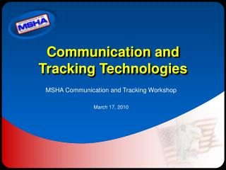 Communication and Tracking Technologies