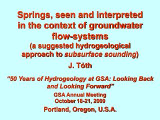 Springs, seen and interpreted in the context of groundwater flow-systems (a suggested hydrogeological approach to  subsu