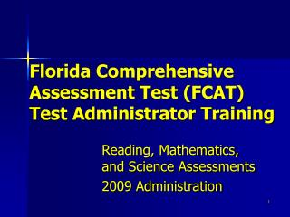 florida comprehensive  assessment test fcat test administrator training