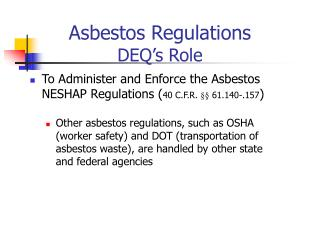 Asbestos Regulations DEQ's Role