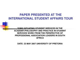 PAPER PRESENTED AT THE INTERNATIONAL STUDENT AFFAIRS TOUR