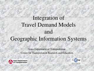 Integration of  Travel Demand Models  and  Geographic Information Systems
