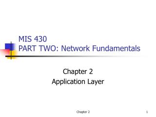 MIS 430 PART TWO: Network Fundamentals