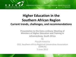 Higher Education in the  Southern African Region Current trends, challenges, and recommendations
