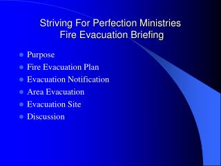 Striving For Perfection Ministries  Fire Evacuation Briefing