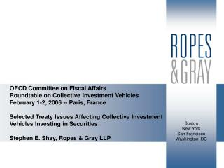 OECD Committee on Fiscal Affairs  Roundtable on Collective Investment Vehicles  February 1-2, 2006 -- Paris, France  Sel