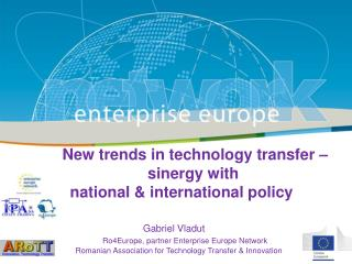 New trends in technology transfer – sinergy with  national & international policy