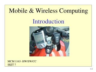 Mobile & Wireless Computing Introduction