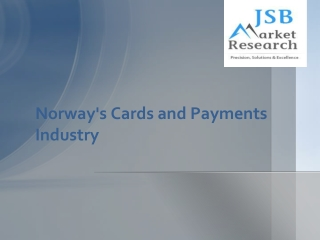Norway's Cards and Payments Industry: Emerging Opportunities