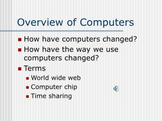 Overview of Computers
