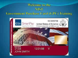 Welcome to the NIST Government Purchase Card (GPC) Training